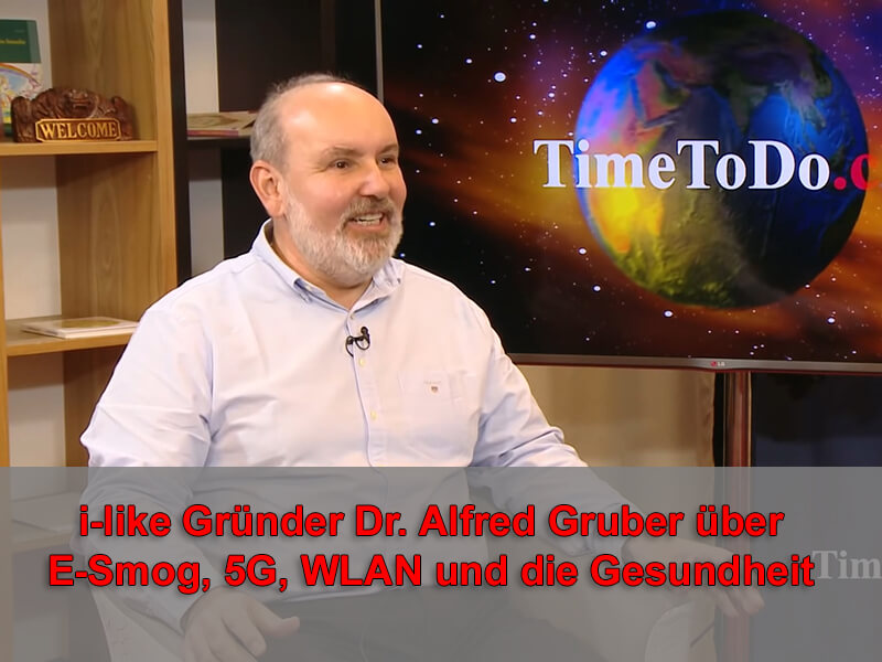 i-like-Gründer-Dr.-Alfred-Gruber-über-E-Smog,-5G,-WLAN-und-die-Gesundheit
